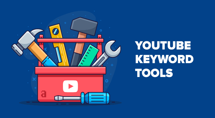 YouTube Keyword Tools | Illustration with tool box