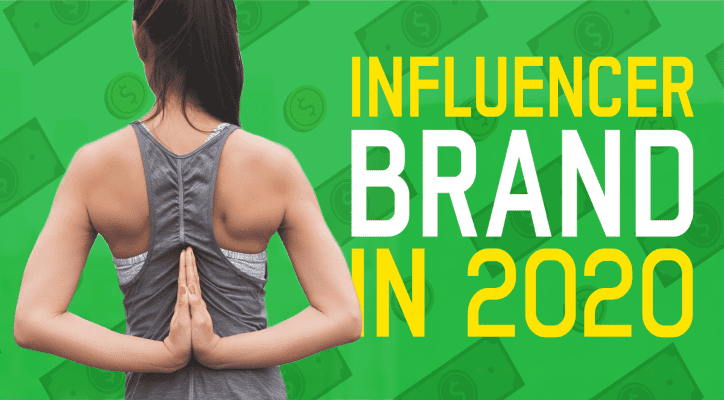 Influencer and Brand in 2020 - banner