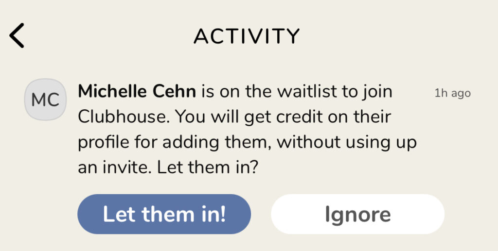 Activity screen sample of inviting people from the Clubhouse waitlist
