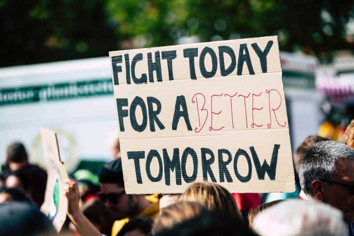 Fight Today for a Better Tomorrow - picket sign of protesters