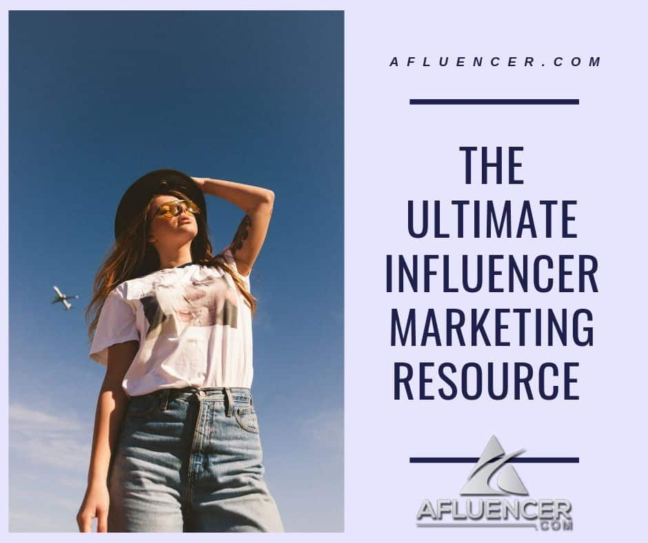 Afluencer | Ultimate Influencer Marketing Resource